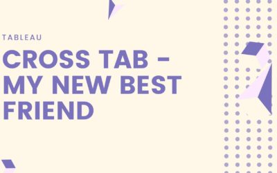 Cross Tab – My New Best Friend