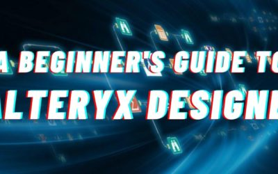 A Beginner's Guide to Alteryx Designer