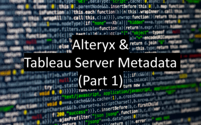 Connecting to Tableau Metadata in Alteryx (Part 1)