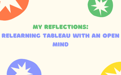 Re-Learning Tableau with an open mind