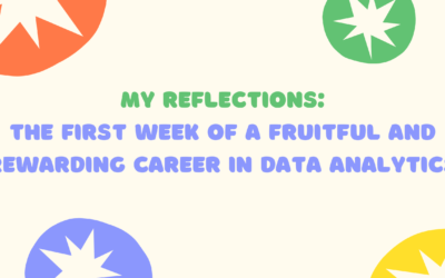 The First Week of a Fruitful and Rewarding Career in Data Analytics