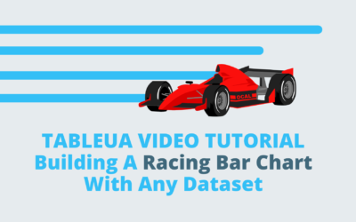 Tableau Tip | How To Build A Racing Bar Chart With ANY Dataset