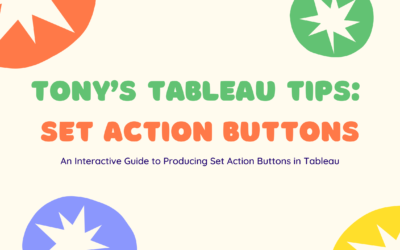 Tony's Tableau Tips: Set Action buttons